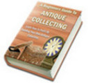 Beginners Guide to Antique Collecting